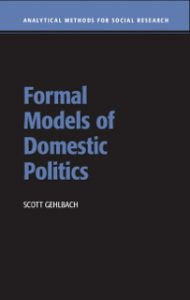 Formal Models of Domestic Politics: Instructor and Student Resources